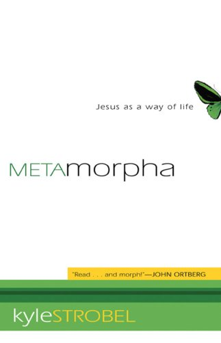 Metamorpha: Jesus as a Way of Life